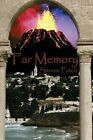 Far Memory by Sannie Patch 9781592864768 Paperback 2003