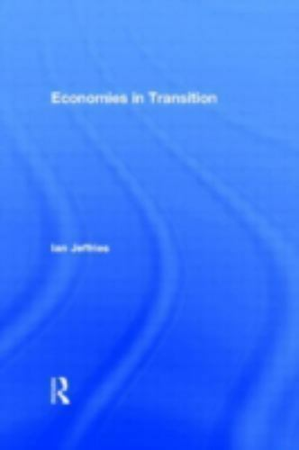 Guide to Economies in Transition by Jeffries, Ian