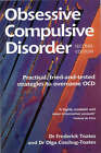 Obsessive Compulsive Disorder: And How to Overcome it by Frederick M. Toates, Olga Coschug-Toates (Paperback, 2002)
