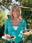 The Free Range Cook by Annabel Langbein (Hardback, 2010)