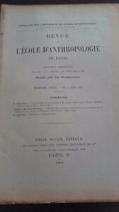 Revista ESCUELA DE ANTROPOLOGÍA 13 Eme Annee 1903F. Alcan N º VI ABE