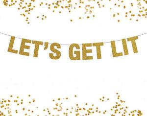 Let\'s Get Lit Banner, Lit AF, Lit Sign, Christmas Banner, New Years ...