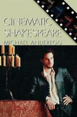 Cinematic Shakespeare by Anderegg, Michael A.
