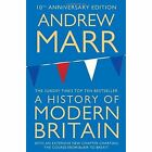 A History of Modern Britain by Andrew Marr (Paperback, 2017)