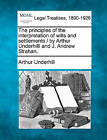 The Principles of the Interpretation of Wills and Settlements / By Arthur Underhilll and J. Andrew Strahan. by Sir Arthur Underhill (Paperback / softback, 2010)
