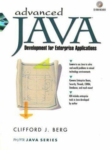 Advanced Java Development for the Enterprise Applications by Clifford J. Berg...
