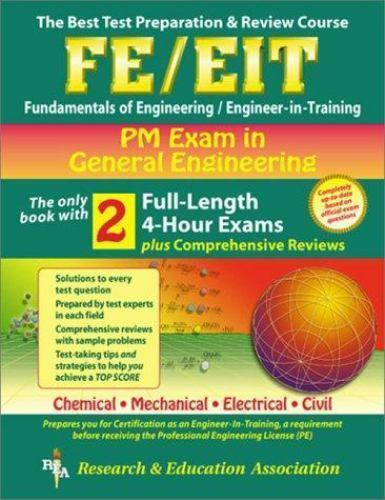 Engineering (FE/EiT) Test Preparation: FE/EIT PM Exam in General  Engineering by George Wetzel, James Colaizzi and John Presti (1999,  Paperback) for