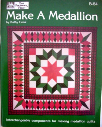 That Patchwork Place MAKE A MEDALLION by Cathy Cook Patterns unused VGC