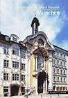 München von Gabriele Dischinger und Richard Bauer (2015, Geheftet)