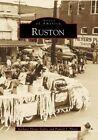 Ruston by Pamela J Pfister, Barbara Pfister Dailey (Paperback / softback, 2000)