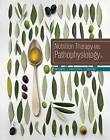 Nutrition Therapy and Pathophysiology by Marcia Nahikian Nelms, Kathryn P. Sucher (Hardback, 2015)