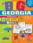 The Big Georgia Reproducible Activity Book! by Carole Marsh (Paperback / softback, 2006)