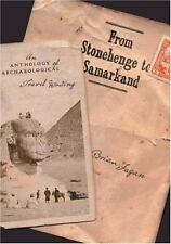 From Stonehenge to Samarkand: An Anthology of Archaeological Travel Writing Fag
