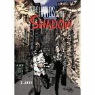 in The Hands of The Shadow C Jay Adventure Authorhouse Hardback 9781477271605