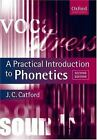 Oxford Textbooks in Linguistics: A Practical Introduction to Phonetics by J. C. Catford (2002, Paperback, Revised)