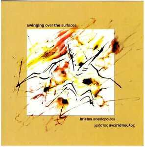 HRISTOS ANESTOPOULOS Swinging Over the Surfaces CD Greek Jazz/Prog, chris