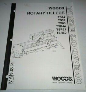 Details about Woods TS44 TS52 TS60 TSR44 TSR52 TSR60 Rotary Tiller  Operators & Parts Manual