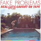 Real Ghosts Caught On Tape' von Fake Problems (2010)