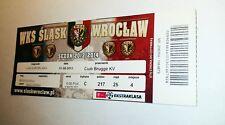 used ticket SLASK Wroclaw - CLUB BRUGGE KV 01.08.2013