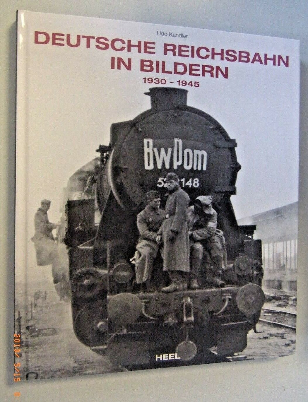 Deutsche Reichsbahn in in in Immagini 1930-1945  Udo Keler a754e4