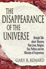 The Disappearance of the Universe: Straight Talk About Illusions, Past-ExLibrary