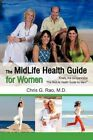 The Midlife Health Guide for Women by Chris G Rao M D 9781450234009