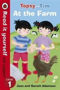 TOPSY & TIM / AT THE FARM / READ IT YOURSELF LADYBIRD LEVEL 1 9780723290810