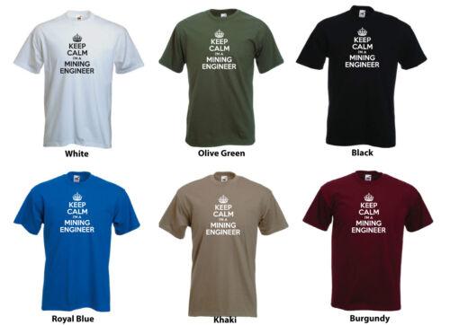 Job//Work Funny Tshirt Tee /'Keep Calm I/'m a Mining Engineer/' Engineering