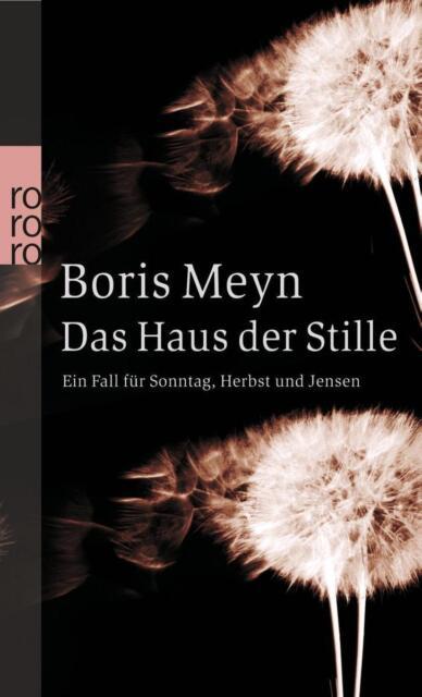 Boris Meyn - Das Haus der Stille (Taschenbuch)