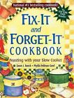 Fix-It and Forget-It Cookbook : Feasting with Your Slow Cooker by Phyllis Pellman Good and Dawn J. Ranck (2013, Paperback, Gift)