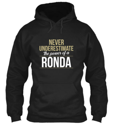 The Power Of Standard College Hoodie Ronda Never Underestimate A