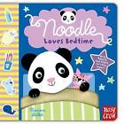 Noodle Loves Bedtime by Nosy Crow (Board book, 2011)