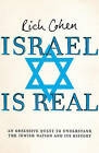 Israel is Real by Rich Cohen (Paperback, 2009)