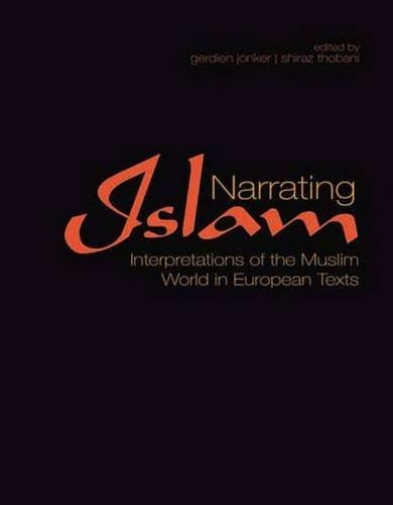 Jonker  G; Thobani  S-Narrating Islam (Interpretations Of The Muslim BOOKH NUOVO