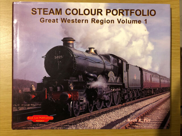 Steam Colour Portfolio Great Western Region: v. 1 by Pirt, Keith R. Hardback