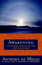 Awakening : Conversations with the Masters by Anthony De Mello (2003, Paperback)