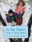 In the Snow : Who's Been Here? by Lindsay B. George (1995, Hardcover)