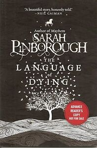 The-Language-of-Dying-by-Sarah-Pinborough-Advance-Reader-039-s-Copy-Softcover-Book