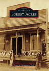 Forest Acres by Warner M Montgomery Ph D (Paperback / softback, 2010)