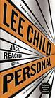 Personal (with Bonus Short Story Not a Drill): A Jack Reacher Novel by Lee Child (Paperback / softback, 2015)