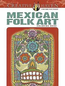 Adult Coloring Creative Haven Mexican Folk Art Book By