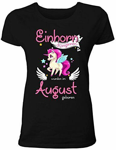 Einhorn Königinnen Werden im August Geboren Einhorn T-Shirt Damen