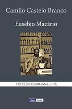 Coleção Camiliana: Eusébio MacÁrio : História Natural e Social de Uma Família...