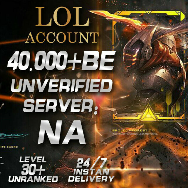 League Of Legends Account LOL NA Smurf + 40,000 BE IP Unranked Level 30 S+