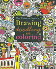 The Usborne Book of Drawing, Doodling and Coloring by Fiona Watt (Paperback / softback, 2010)