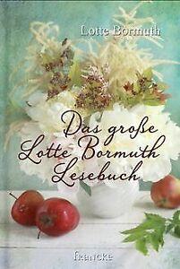 Das-grosse-Lotte-Bormuth-Lesebuch-von-Bormuth-Lotte-Buch-Zustand-sehr-gut