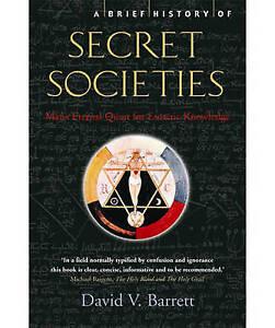 A Brief History of Secret Societies by David V. Barrett (Paperback, 2007)