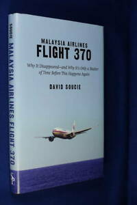 MALAYSIA AIRLINES FLIGHT 370 David Soucie AVIATION PLANE CRASH Book HCDJ MH370