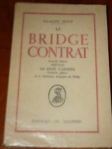 JEUX-Claude-PETIT-Le-Bridge-Contrat-Preface-Rene-Vannier-1947