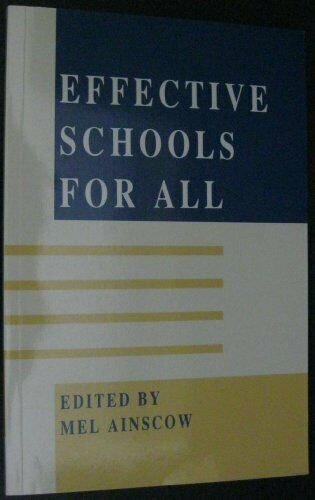 Effective Schools for All